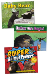 Baby Bear Discovers the World, Esther the Eaglet and Super Animal Powers