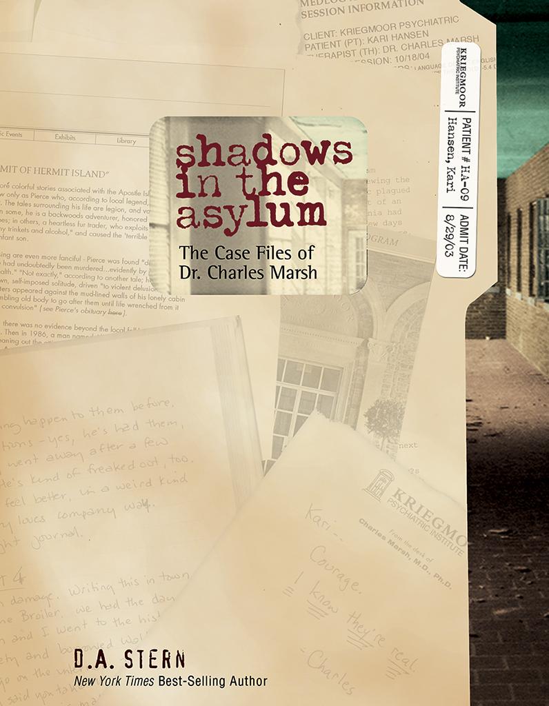 Shadows in the Asylum
